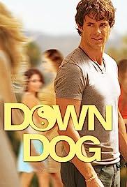 Down Dog(2015) Poster - Movie Forum, Cast, Reviews