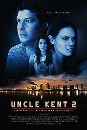 Uncle Kent 2 poster
