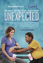 Unexpected(2015) Poster - Movie Forum, Cast, Reviews