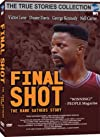 Final Shot: The Hank Gathers Story