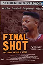 Image of Final Shot: The Hank Gathers Story
