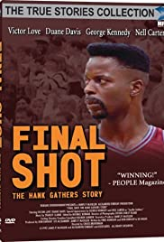 Final Shot: The Hank Gathers Story Poster