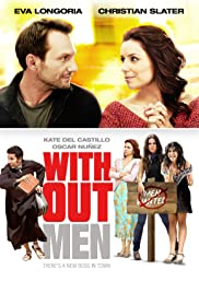 Without Men (2011) Poster - Movie Forum, Cast, Reviews