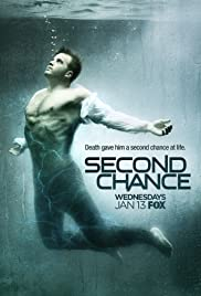 Second Chance Poster - TV Show Forum, Cast, Reviews