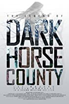 Image of The Legend of DarkHorse County