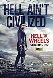 Hell on Wheels: L'Enfer de l'Ouest Poster