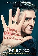 Craig Ferguson Just Being Honest(1970)