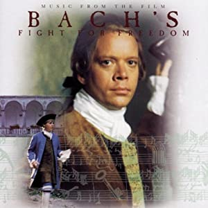 Bach's Fight for Freedom (1995)
