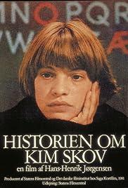 Historien om Kim Skov(1981) Poster - Movie Forum, Cast, Reviews