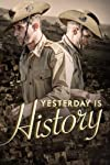 Yesterday Is History (2014)