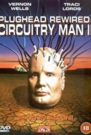 Plughead Rewired: Circuitry Man II (1994) Poster - Movie Forum, Cast, Reviews