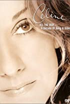 Image of Céline Dion: All the Way... A Decade of Song & Video