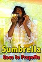 Primary image for Sumbrella Goes to FroyoMa