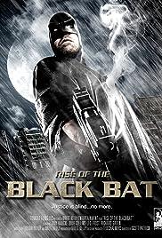 Rise of the Black Bat Poster