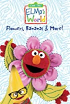 Image of Elmo's World: Flowers, Bananas & More