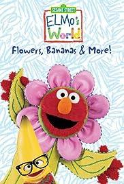 Elmo's World: Flowers, Bananas & More Poster