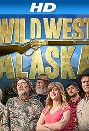 Wild West Alaska Poster