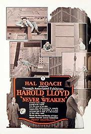 Never Weaken(1921) Poster - Movie Forum, Cast, Reviews