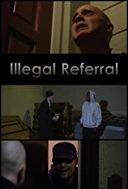 Illegal Referral Poster