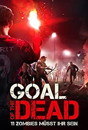 Goal of the Dead (2014) Poster - Movie Forum, Cast, Reviews