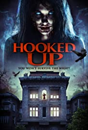 Hooked Up (2013) Poster - Movie Forum, Cast, Reviews