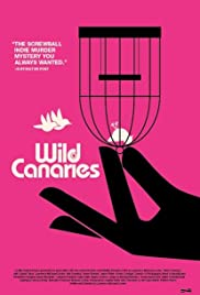 Wild Canaries (2014) Poster - Movie Forum, Cast, Reviews