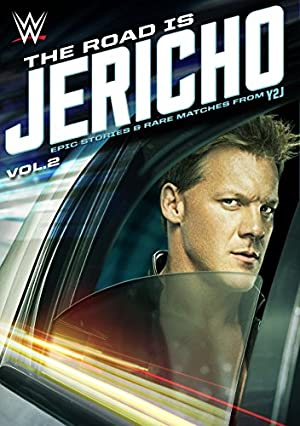 The Road Is Jericho: Epic Stories & Rare Matches from Y2J (2015)