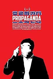 Propaganda(2012) Poster - Movie Forum, Cast, Reviews