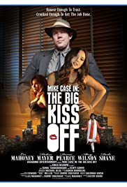 Mike Case in: The Big Kiss Off Poster