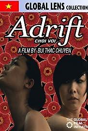Adrift(2009) Poster - Movie Forum, Cast, Reviews