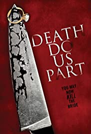 Death Do Us Part (2014) Poster - Movie Forum, Cast, Reviews
