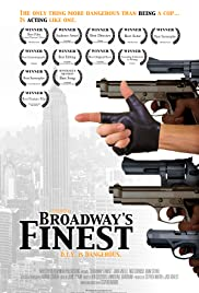 Broadway's Finest (2012) Poster - Movie Forum, Cast, Reviews