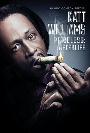 Katt Williams: Priceless: Afterlife (2014)