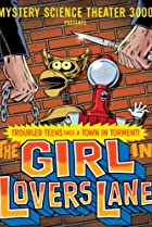 Image of Mystery Science Theater 3000: The Girl in Lovers Lane