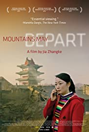 Mountains May Depart (2015) Shan he gu ren (original title)
