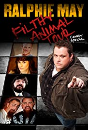 Ralphie May Filthy Animal Tour (2014) Poster - TV Show Forum, Cast, Reviews
