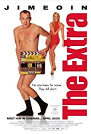 The Extra (2005) Poster - Movie Forum, Cast, Reviews