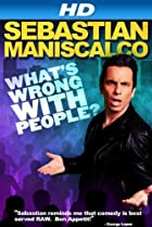 Image of Sebastian Maniscalco: What's Wrong with People?