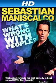 Sebastian Maniscalco: What's Wrong with People? Poster