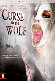 Curse of the Wolf (2006) Poster - Movie Forum, Cast, Reviews