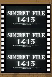 Secret File 1413 Poster
