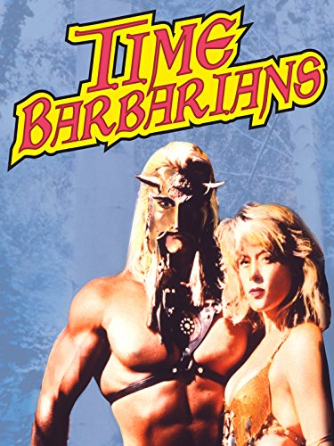 image Time Barbarians Watch Full Movie Free Online