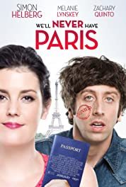 We'll Never Have Paris (2014)