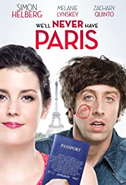We'll Never Have Paris (2014) Poster - Movie Forum, Cast, Reviews