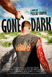 Gone Dark (2013) Poster - Movie Forum, Cast, Reviews