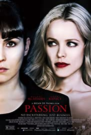 Passion (2012) Poster - Movie Forum, Cast, Reviews