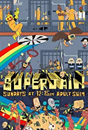 Superjail! Poster - TV Show Forum, Cast, Reviews