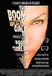 The Boom Boom Girls of Wrestling Poster