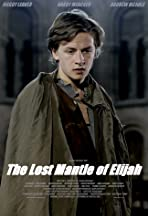 The Lost Mantle of Elijah