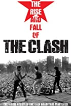 Image of The Rise and Fall of The Clash